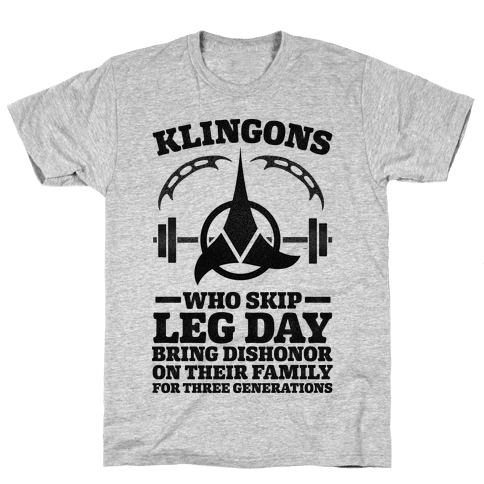 Klingons Who Skip Leg Day Bring Dishonor