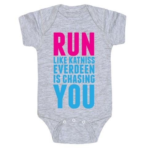 Run Like Katniss is Chasing You Baby Onesy