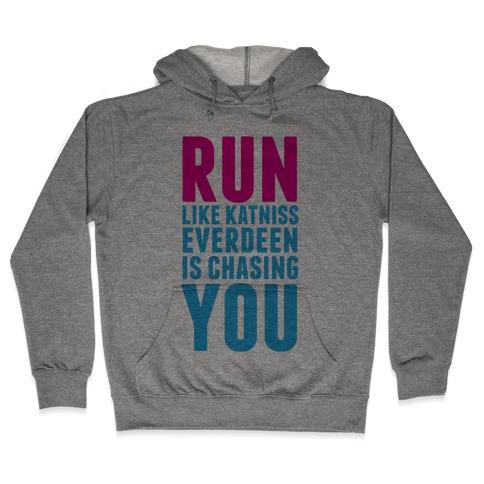 Run Like Katniss is Chasing You Hooded Sweatshirt