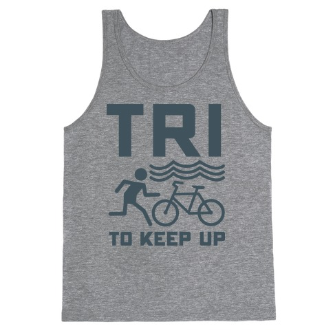 Tri to Keep Up Tank Top