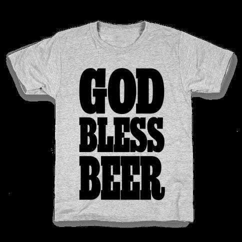 God Bless Beer Kids T-Shirt