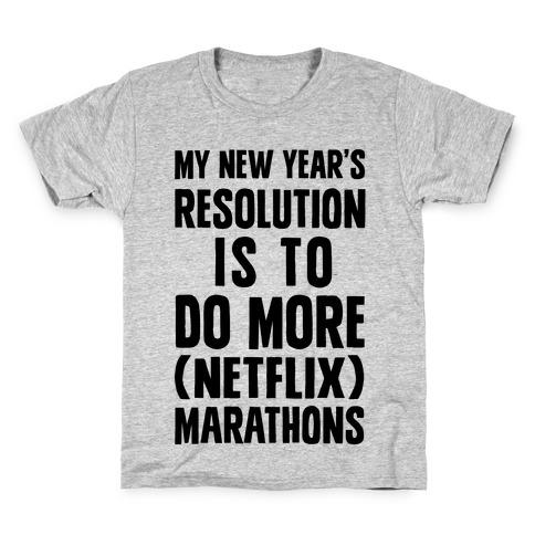 My New Year's Resolution Is To Do More Netflix Marathons Kids T-Shirt