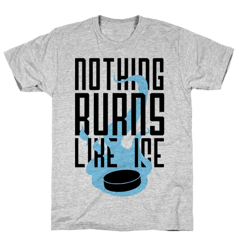 Nothing Burns Like Ice Mens/Unisex T-Shirt