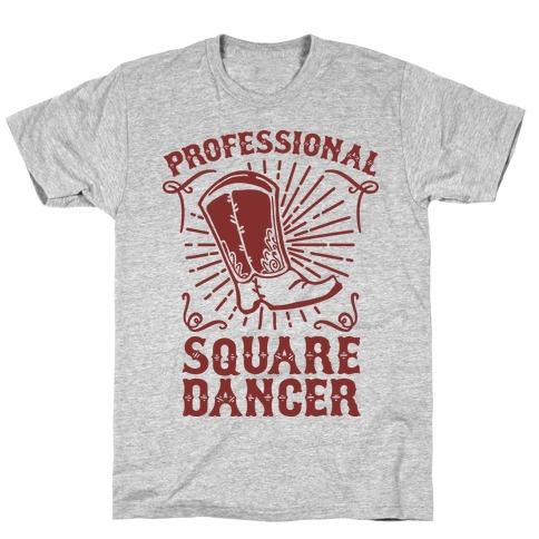 Professional Square Dancer T-Shirt
