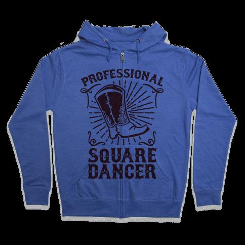 Professional Square Dancer Zip Hoodie