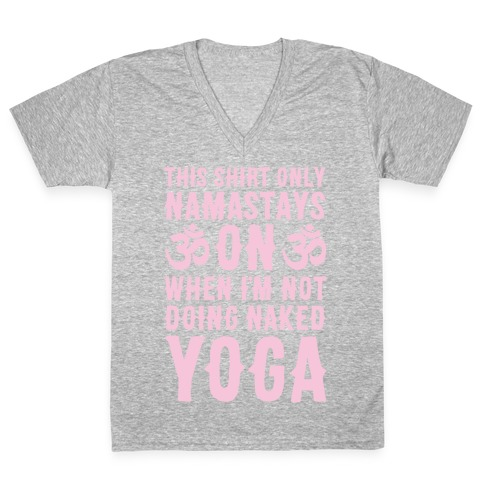 Naked Yoga V-Neck Tee Shirt