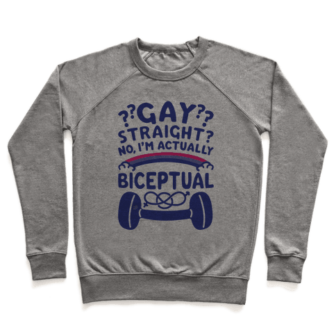 I'm Biceptual Pullover