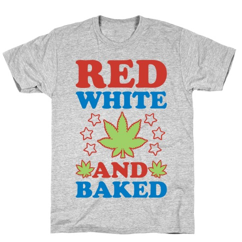 Red White and Baked T-Shirt