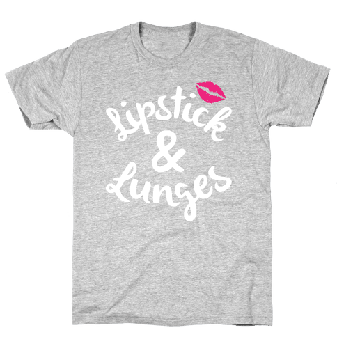 Lipstick And Lunges Mens T-Shirt
