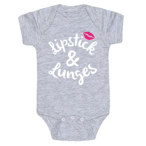 Lipstick And Lunges Baby Onesy
