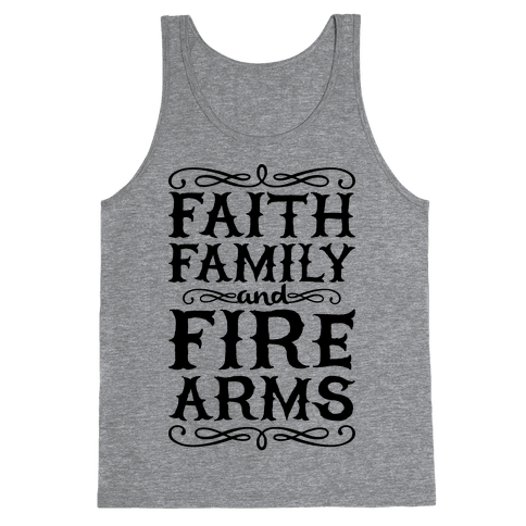 Faith, Family, And Firearms (Political) Tank Top