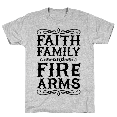 Faith, Family, And Firearms (Political) Mens T-Shirt