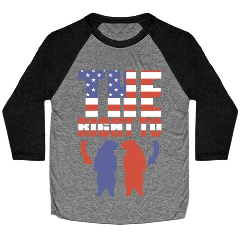 The Right to Bear Arms (Political) Baseball Tee