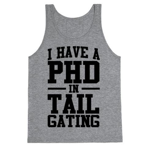 I Have a Tailgating PHD