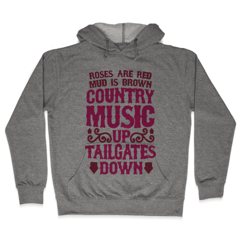 Country Music Up, Tailgates Down Hooded Sweatshirt