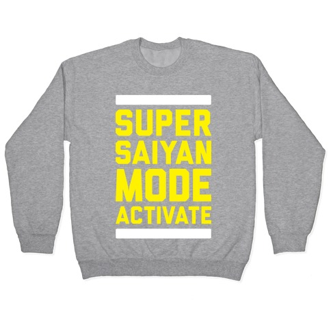 Super Saiyan Mode Activate Pullover