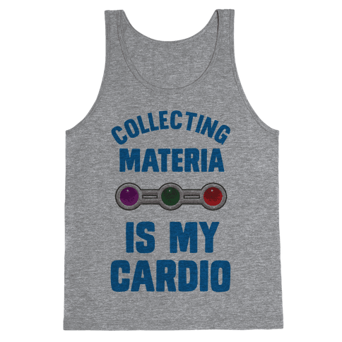 Collecting Materia Is My Cardio Tank Top
