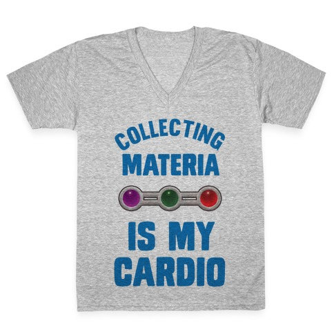 Collecting Materia Is My Cardio V-Neck Tee Shirt