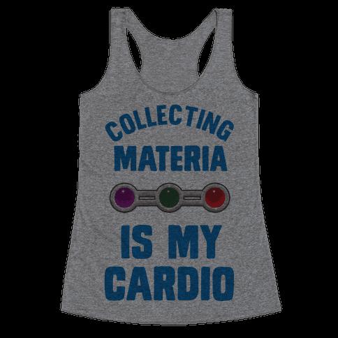 Collecting Materia Is My Cardio Racerback Tank Top