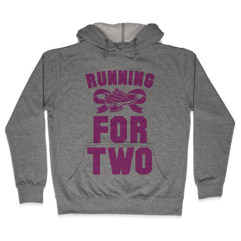 Running for Two Hooded Sweatshirt