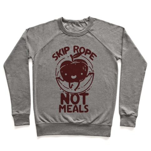 Skip Rope Not Meals Pullover
