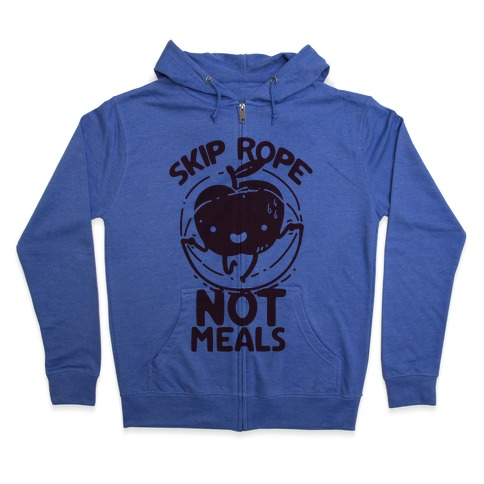Skip Rope Not Meals Zip Hoodie