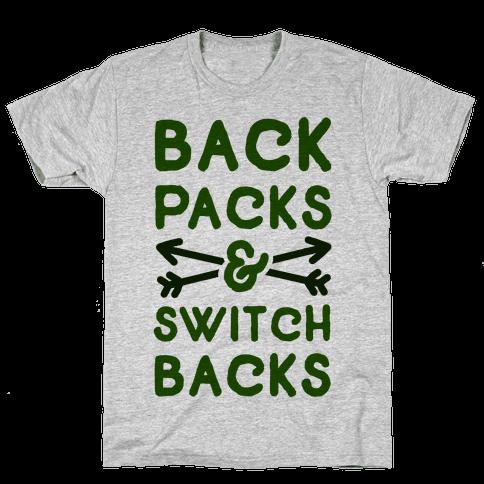 Backpacks and Switchbacks Mens T-Shirt