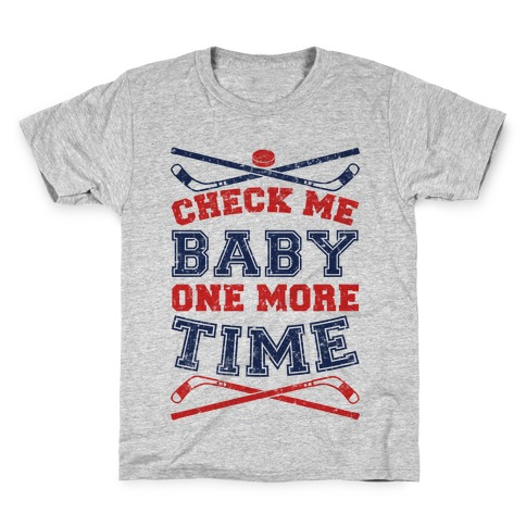 Check Me Baby One More Time Kids T-Shirt