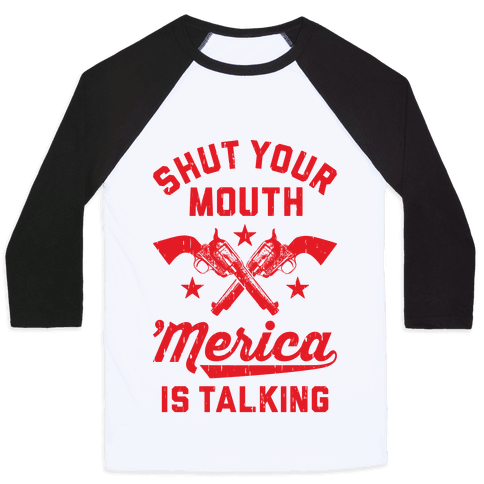 Shut Your Mouth 'Merica Is Talking Baseball Tee