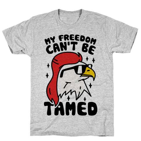 My Freedom Can't Be Tamed