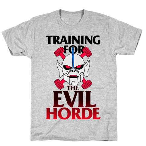 Training For The Evil Horde T-Shirt