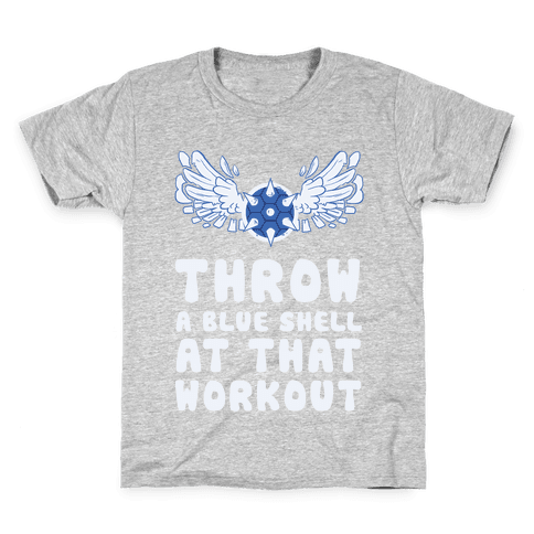 Throw a Blue Shell at that Workout Kids T-Shirt