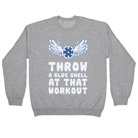 Throw a Blue Shell at that Workout Pullover