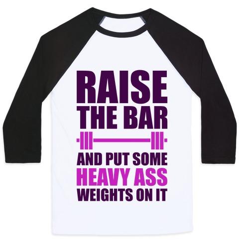 Raise The Bar Baseball Tee