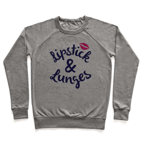 Lipstick And Lunges Pullover
