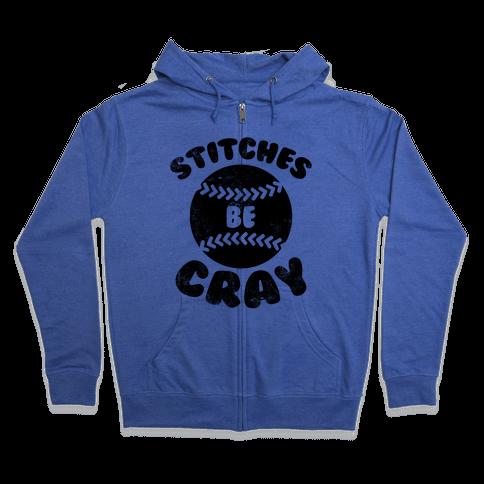 Stitches Be Cray (Vintage) Zip Hoodie