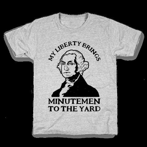 My Liberty Brings Minutemen to the Yard Kids T-Shirt