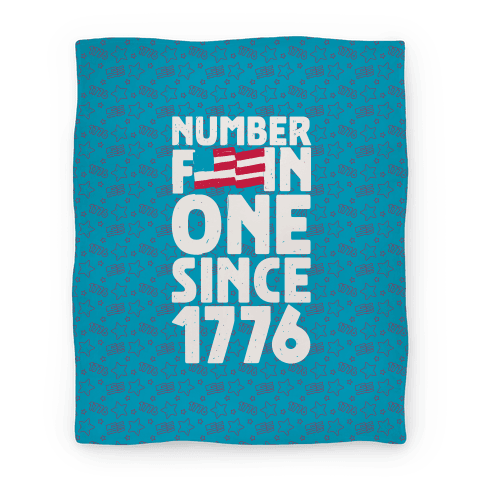Number F***in One Since 1776 (Blanket) Blanket