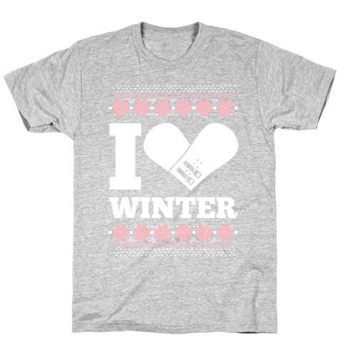 I Love Winter (Snowboard Heart) T-Shirt