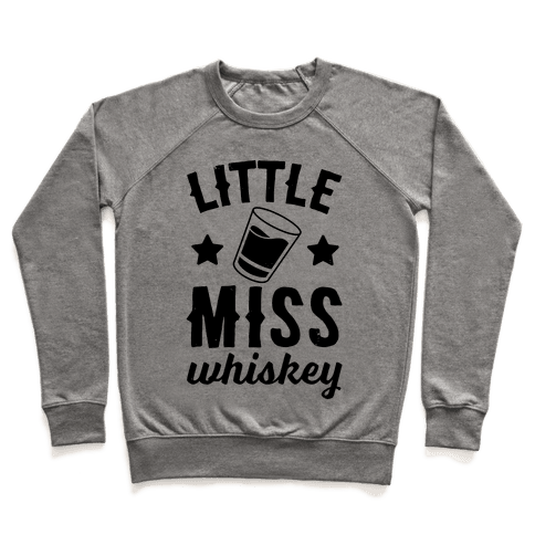 Little Miss Whiskey Pullover