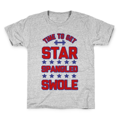 Star Spangled Swole Kids T-Shirt