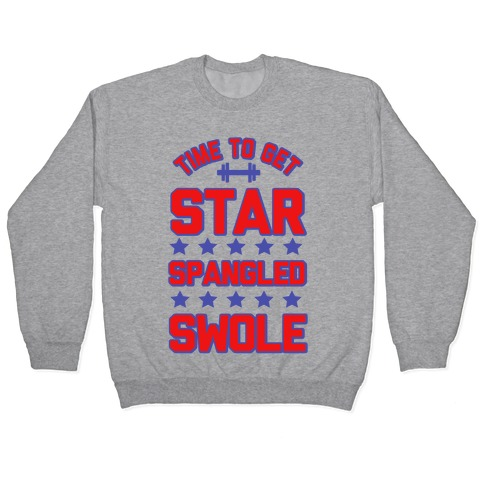 Star Spangled Swole Pullover