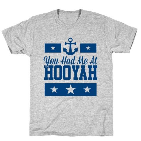 You Had Me At HOOYAH (Navy Tank) T-Shirt