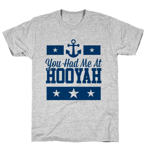 You Had Me At HOOYAH (Navy Tank) Mens T-Shirt