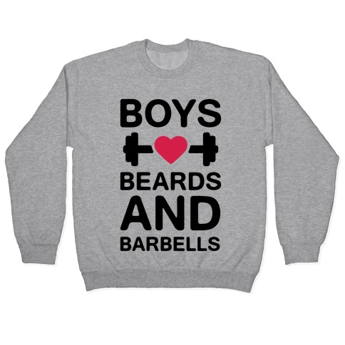 Boys, Beards, And Barbells Pullover