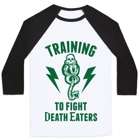 Training To Fight Death Eaters Baseball Tee
