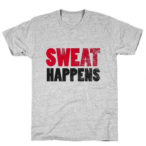SWEAT HAPPENS (Tank) Mens T-Shirt