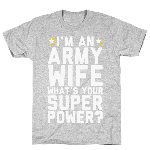 I'm An Army Wife What's Your Superpower?