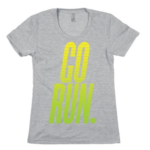 Go Run Womens T-Shirt