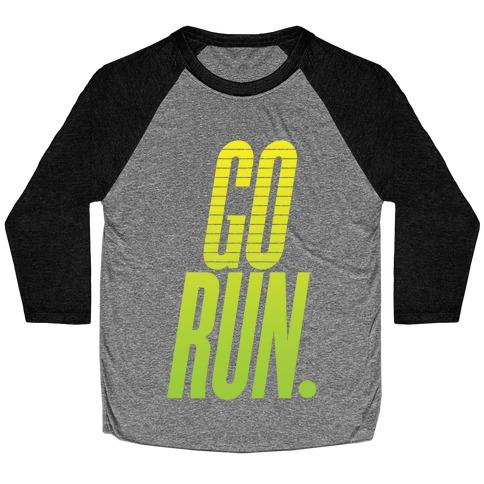 Go Run Baseball Tee